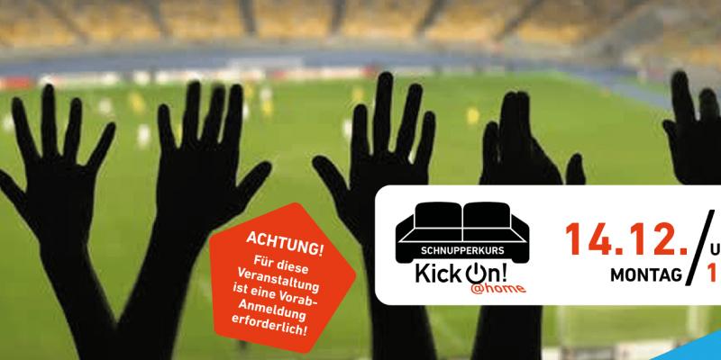 Mehrere Hände sind in die Höhe gestreckt, dahinter ist ein Fußballfeld zu sehen. Rechts ein weißer Infokasten mit den Daten der Veranstaltung und dem Logo der Reihe KickOn Home.