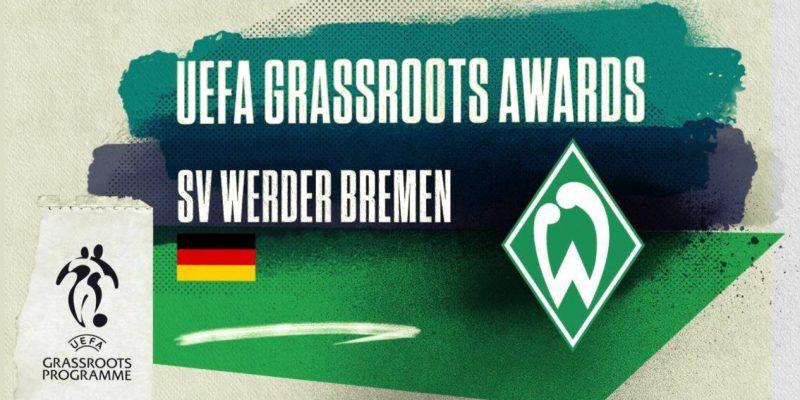 """""""UEFA GRASSROOTS AWARDS SV WERDER BREMEN"""" Schriftzug vor einem stilisierten Fußballfeld neben Deutschland und Werder Bremen-Wappen sowie einem UEFA Grassroots Programme-Logo."""