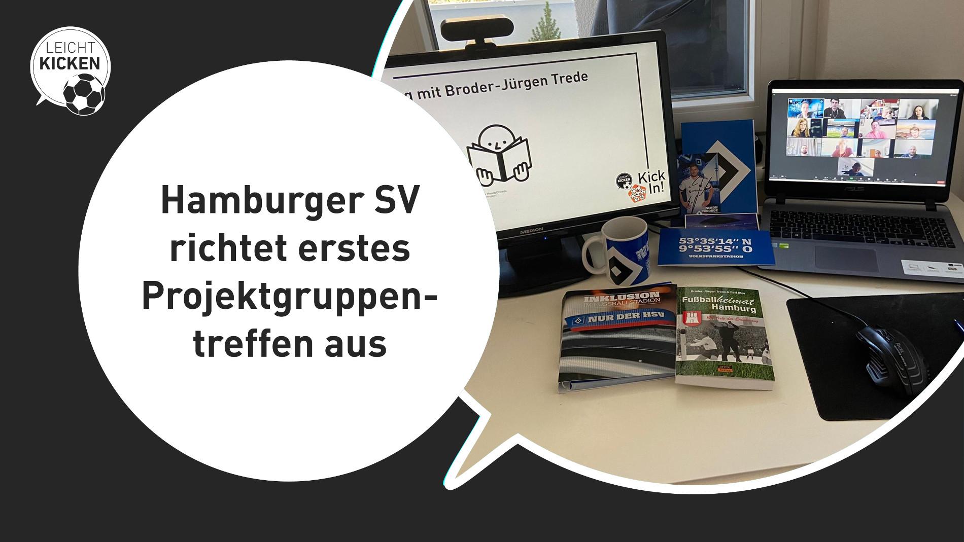 """""""Hamburger SV richtet erstes Projektgruppentreffen aus""""-Schriftzug links in einem weißen Kreis. Rechts in einer Sprechblase ein Foto mit zwei Computer-Bildschirmen, dazu Broschüren, Bücher und eineTasse aus dem HSV-Paket."""