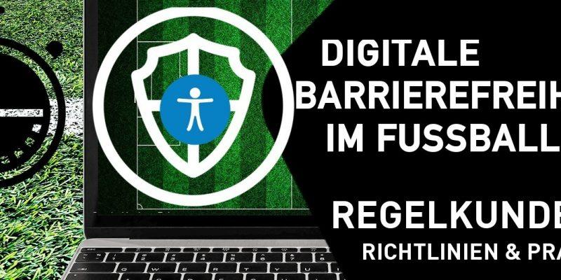 """Laptop mit grünem Fußballrasen im Hintergrund, davor ein weißes Symbol für digitale Sicherheit, daneben ein schwarzes Fünfeck mit dem Titel der Schulung """"Digitale Barrierefreiheit im Fußball - Regelkunde - Richtlinien & Praxistipps""""."""